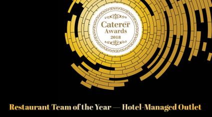 Caterer Awards 2018 shortlist: Restaurant Team of the Year - Hotel-Managed